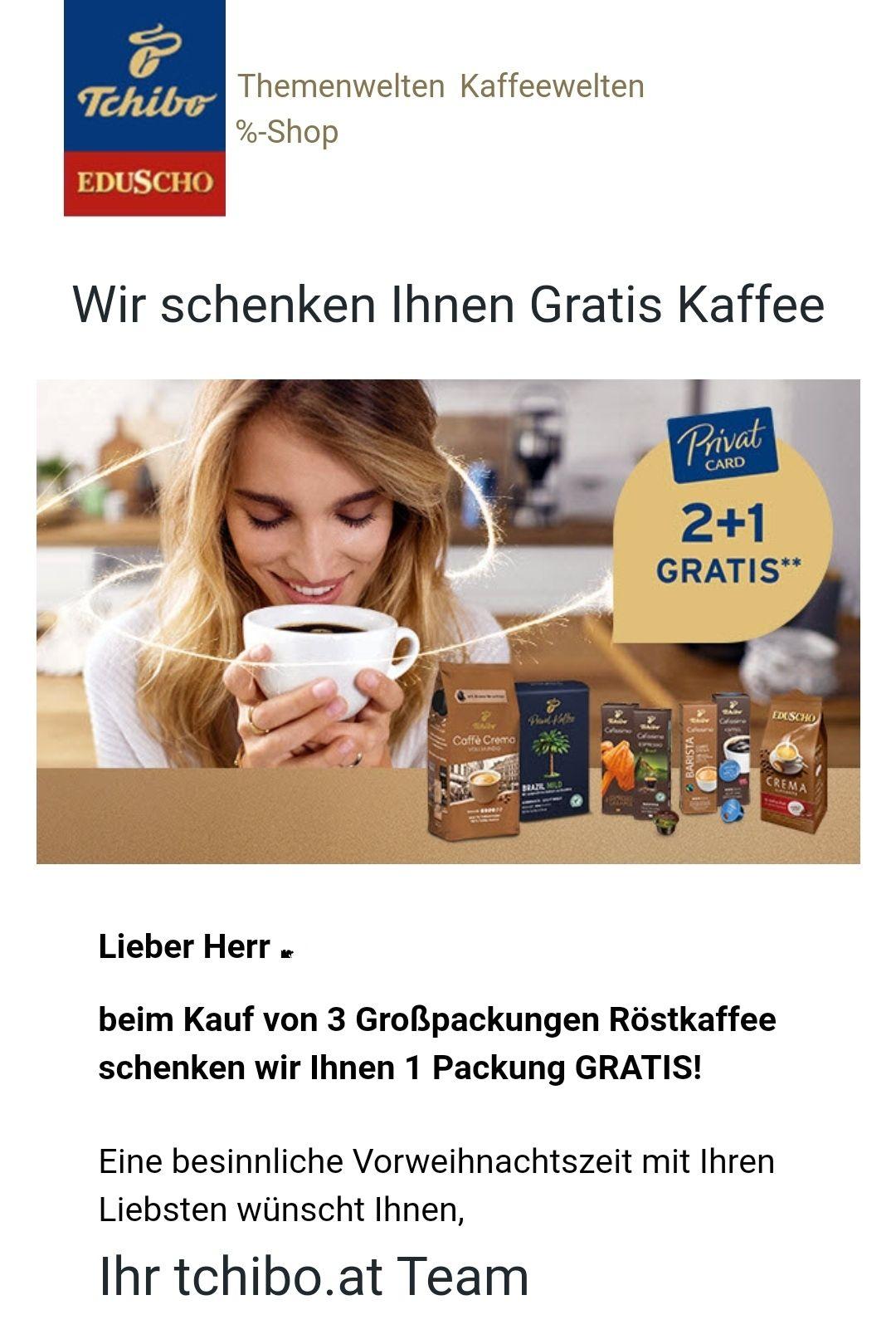 Tschibo/Eduscho Kaffee 2+1 gratis mit der Privatcard