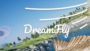 Dream Fly VR (Windows PC) gratis auf Steam (Anleitung beachten !!!)