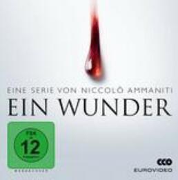 """""""Ein Wunder"""" Komplette Mystery-Serie als Stream oder zum Herunterladen von ARTE.TV"""