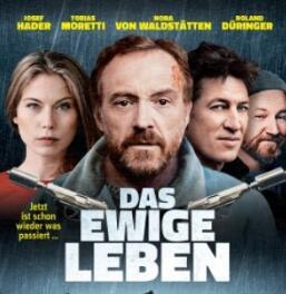 """""""Das ewige Leben"""" mit Josef Hader, Roland Düringer, Tobias Moretti, Nora Waldstätten,Thomas Stipsits, ...uvm. als Stream vom ORF"""