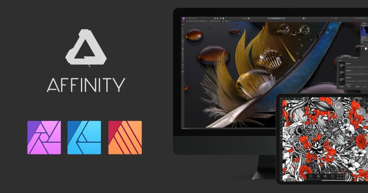 Affinity Photo / Designer / Publisher