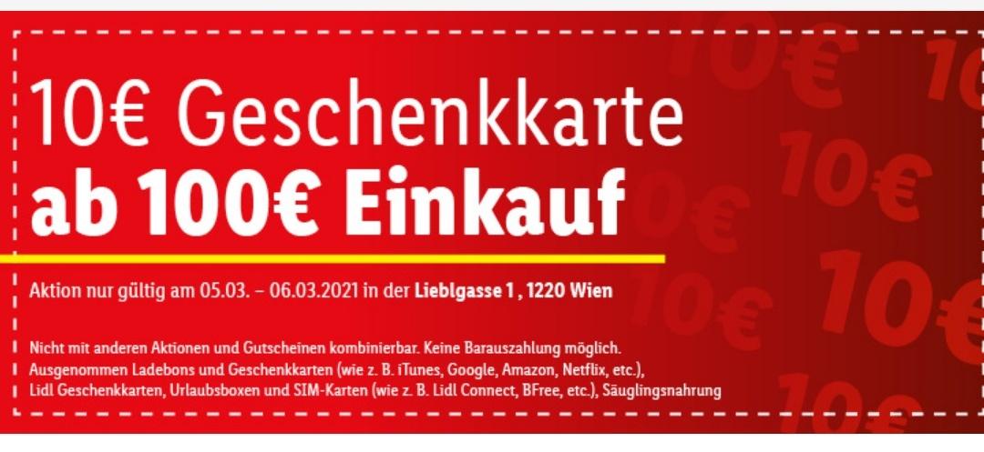 Lidl 10€ Geschenkkarte ab 100€ Einkauf - 1220 Wien, Lieblgasse 1