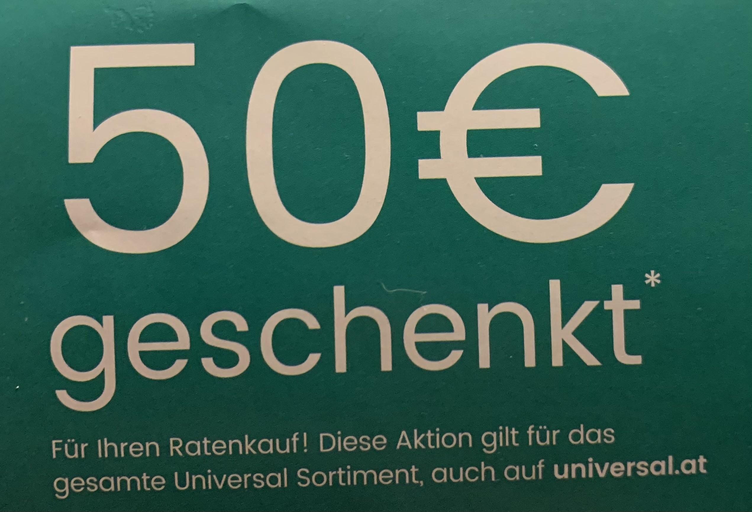 (Universal) 50€ Rabatt ab 250€ bei Ratenzahlung
