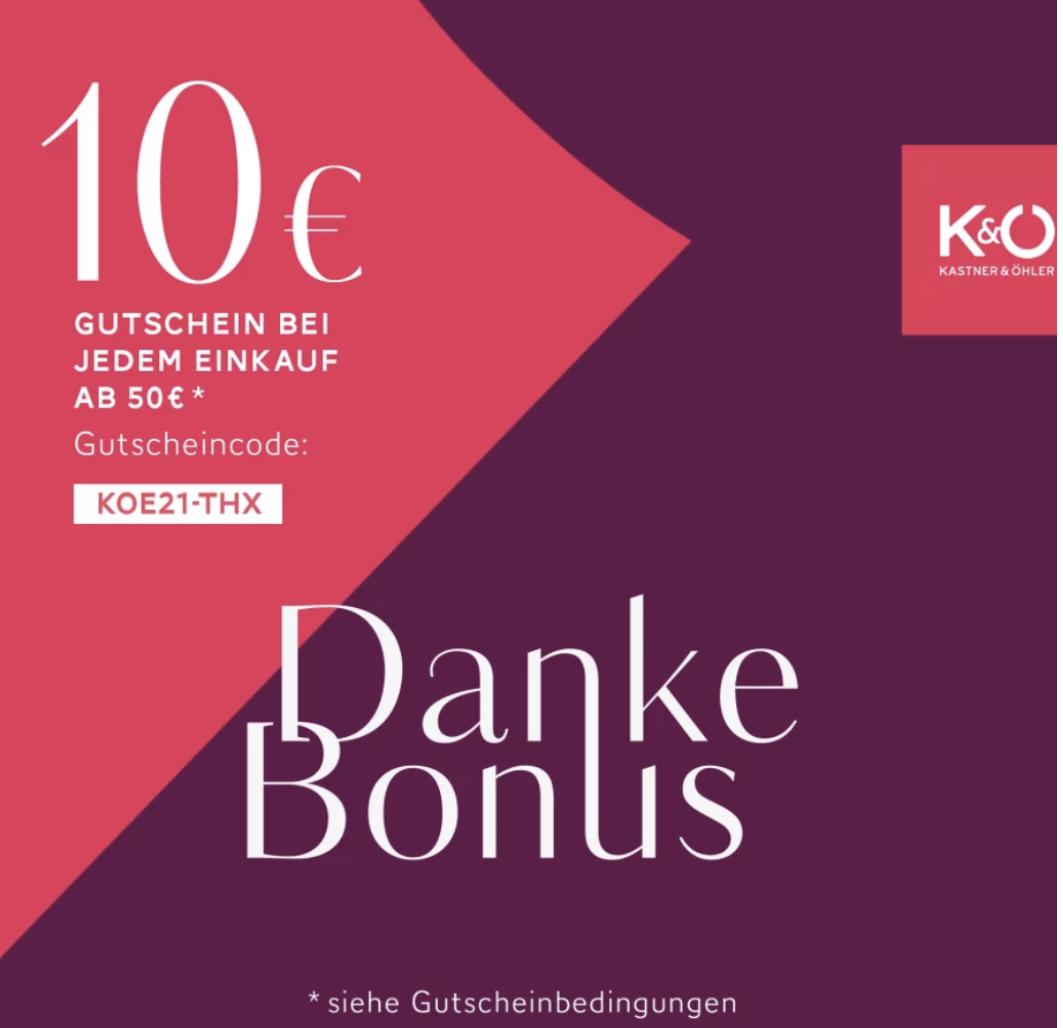 Kastner & Öhler: 10€ Gutschein ab 50€ Bestellwert auf alle Normalpreis-Artikel + gratis Versand