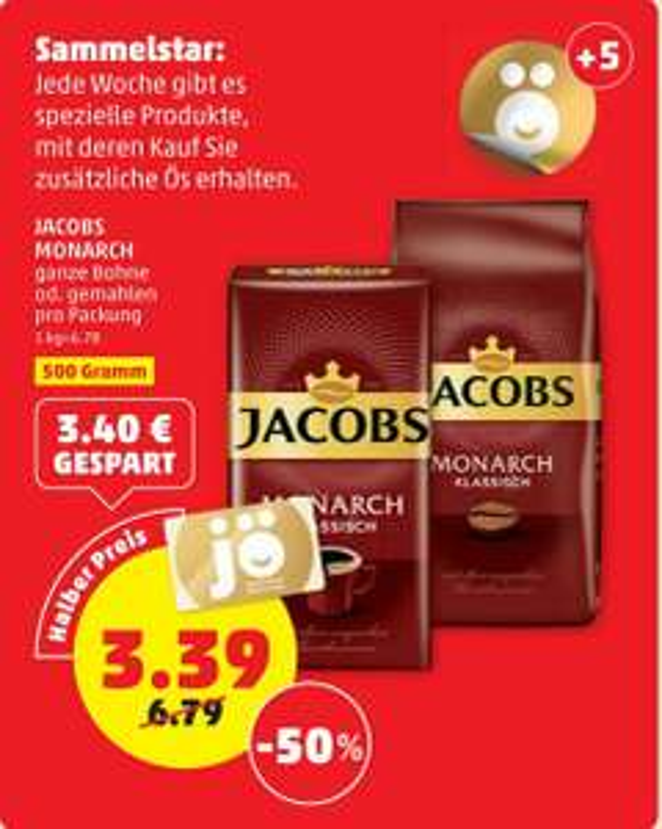 Jacobs Monarch ganz oder gemahlen 500g € 3.39 beim Penny