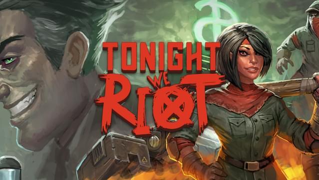 """""""Tonight We Riot"""" Gratis für alle GOG GALAXY Benutzer (Windows / Mac / Linux)"""