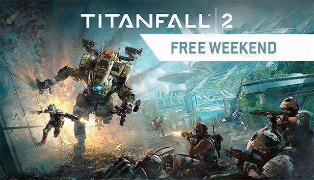 Titanfall 2 - Free Weekend