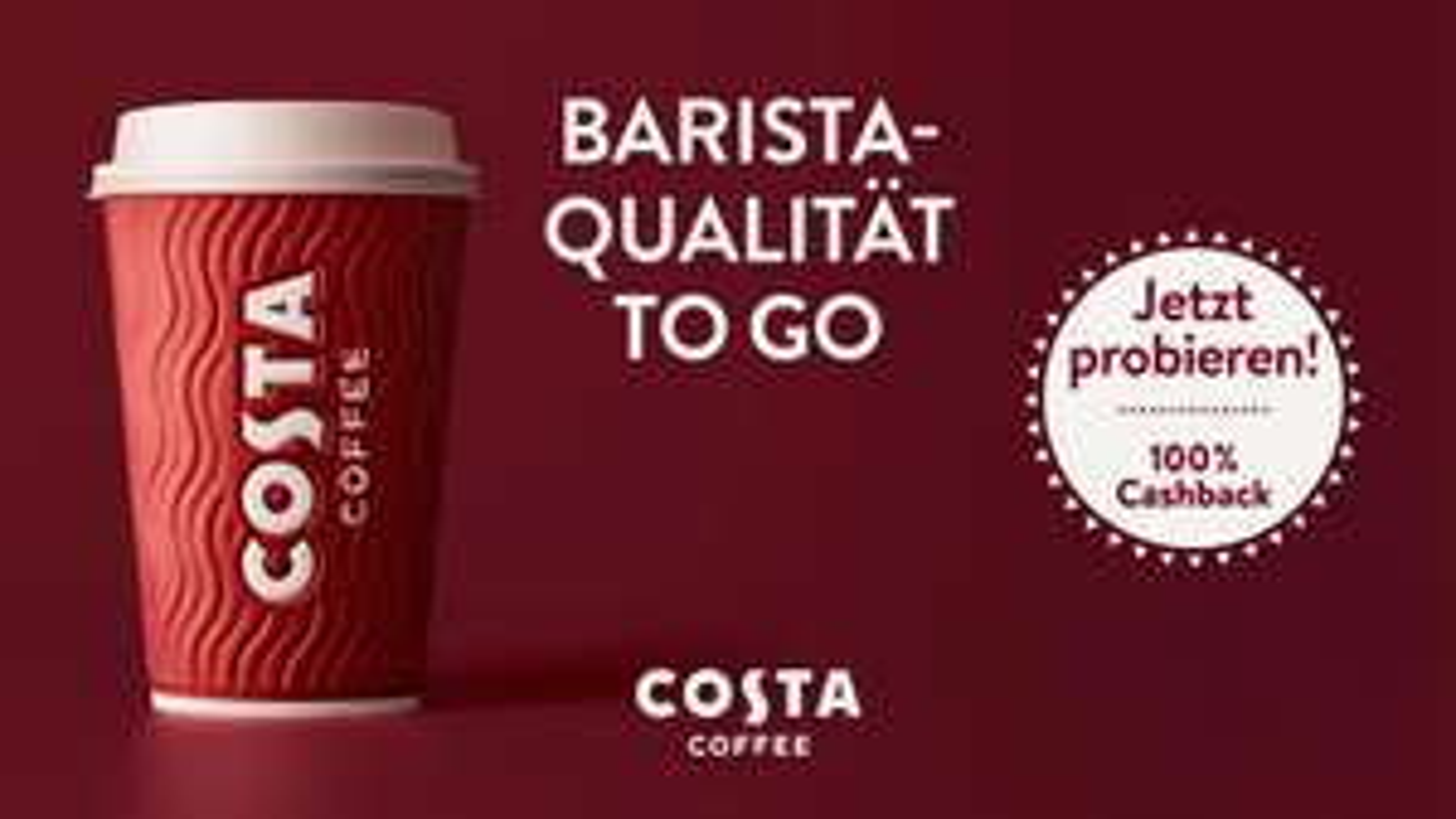 [Marktuguru] 100% Cashback auf Costa Coffee bei Burger King