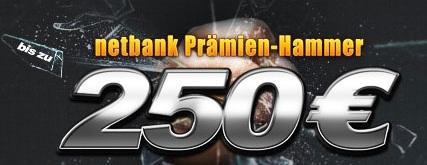 netbank Prämien-Hammer: Bis zu 250€ Prämie für das Girokonto