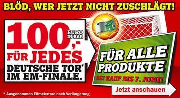[Aktion] MediaMarkt -100€ für jedes deutsche Finaltor