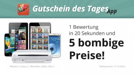 """Großes Gewinnspiel zu unserer """"Gutschein des Tages"""" App - Preise im Wert von über 2.500€ *Update*"""