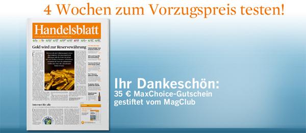 MagClub: Handelsblatt 4 Wochen mit effektiv 0,10 € Gewinn lesen