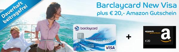 Gratis Kreditkarte: Barclaycard New Visa dauerhaft beitragsfrei und 20 € Amazon-Gutschein