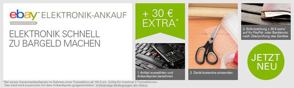 Ebay Elektronikankauf - 30 € geschenkt zum Start des neuen Dienstes