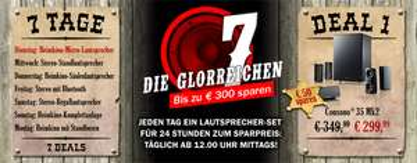 """Teufel: """"Die glorreichen 7"""" - jeden Tag ab 12 Uhr ein Lautsprechersystem im Preis reduziert"""