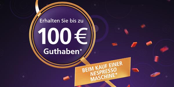 Bis zu 100 € Cashback beim Kauf einer neuen Nespresso-Maschine *Update* DeLonghi EN 110.BAE für nur 51 €*