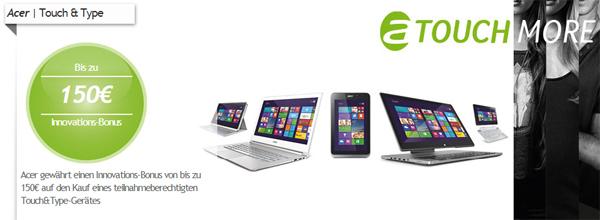 Acer Innovations-Bonus - bis zu 150 € Cashback auf ausgewählte Touch&Type-Geräte