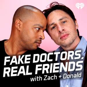 Infodeal: Fake Doctors, Real Friends (Scrubs) auf iHeart Radio kostenlos