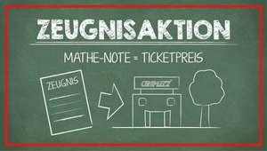#ZEUGNIS-AKTION CINEPLEXX 1x1