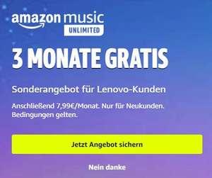 Amazon Music Unlimited: 3 Monate gratis für Lenovo-Kunden (nur Unlimited Neukunden)