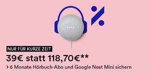 6 Monate Hörbuch-Abo + Google Nest Mini für nur 39€ bei Thalia