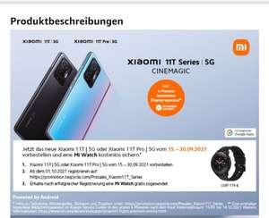 Xiaomi Mi 11T oder Mi 11T Pro vorbestellen + Mi Watch Gratis bis 30.09.2021