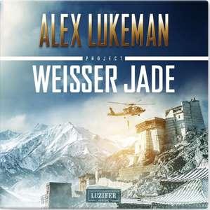 Gratis Hörbuch (Apple): Weißer Jade von Alex Lukeman