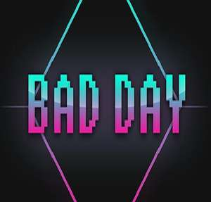 """""""Bad Day"""" (Windows PC) gratis auf Steam holen (Anleitung beachten)"""