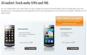 Drei-Aktion: 3Comfort Tarif (1000 Min., 1000 SMS, 1000 MB) für 10€ im Monat inkl. Samsung Wave II gratis!