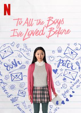 Netflix: To All The Boys I've Loved Before kostenlos streamen/anschauen