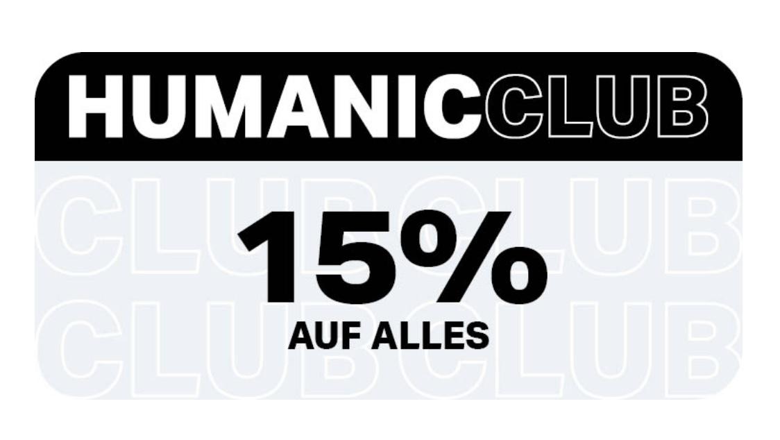 Humanic Vorteilsclub (=kostenloser Account) —> 15% auf ALLES