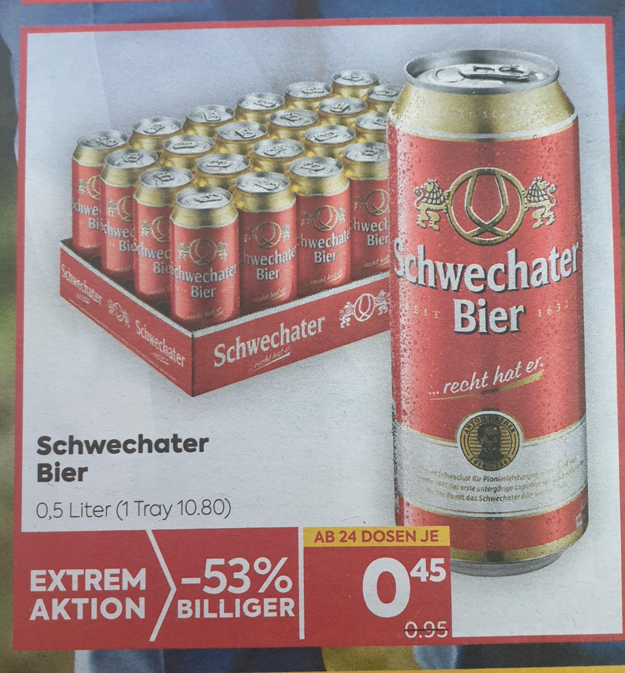 Schwechater Dosenbier um 0,45 Euro