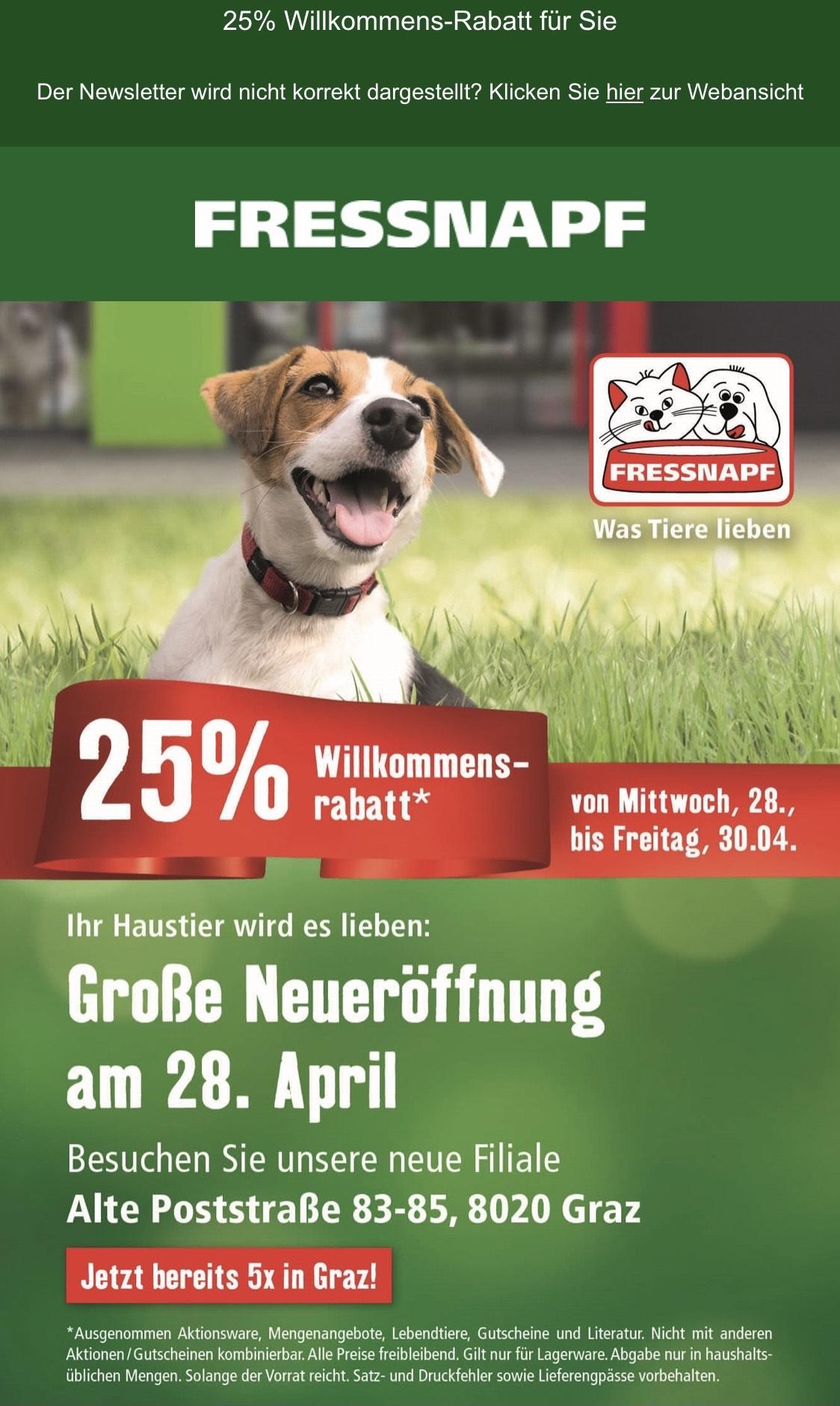 25% Willkommensrabatt bei Fressnapf in Eggenberg
