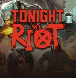 """""""Tonight we Riot"""" (Windows / MAC / Linux PC) gratis auf itch.io holen und behalten - DRM FREI-"""