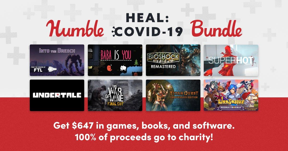 """""""Humble Heal Covid 19 Bundle"""" 100% des Erlöses gehen an wohltätige Zwecke und ihr erhaltet 23 Games (Steamkeys) 8 Bücher und 4 Programme"""