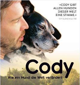 """""""Cody – Wie ein Hund die Welt verändert"""" als Stream vom SRF"""