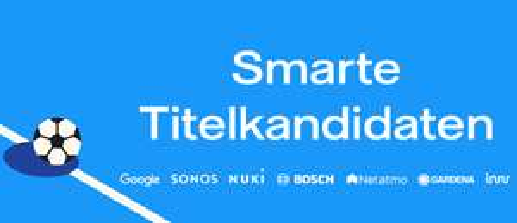 tink - Smarte Titelkandidaten: Mähroboter + Smart Home Produkte zu Spitzenpreisen