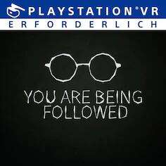 """""""YOU ARE BEING FOLLOWED"""" (PS4 + PS5 VR) kostenlos im PlayStation Store"""