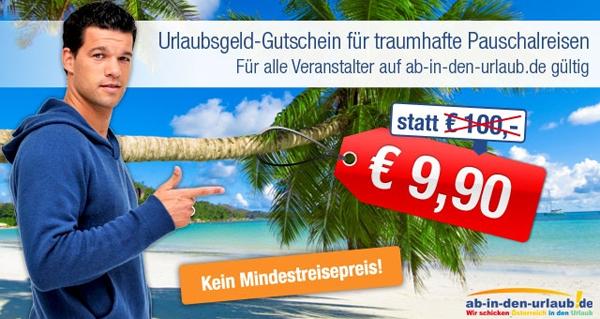 100 € Gutschein für Ab-in-den-Urlaub.de für 9,90 € - für Flug-Pauschalreisen *Update* wieder erhältlich!